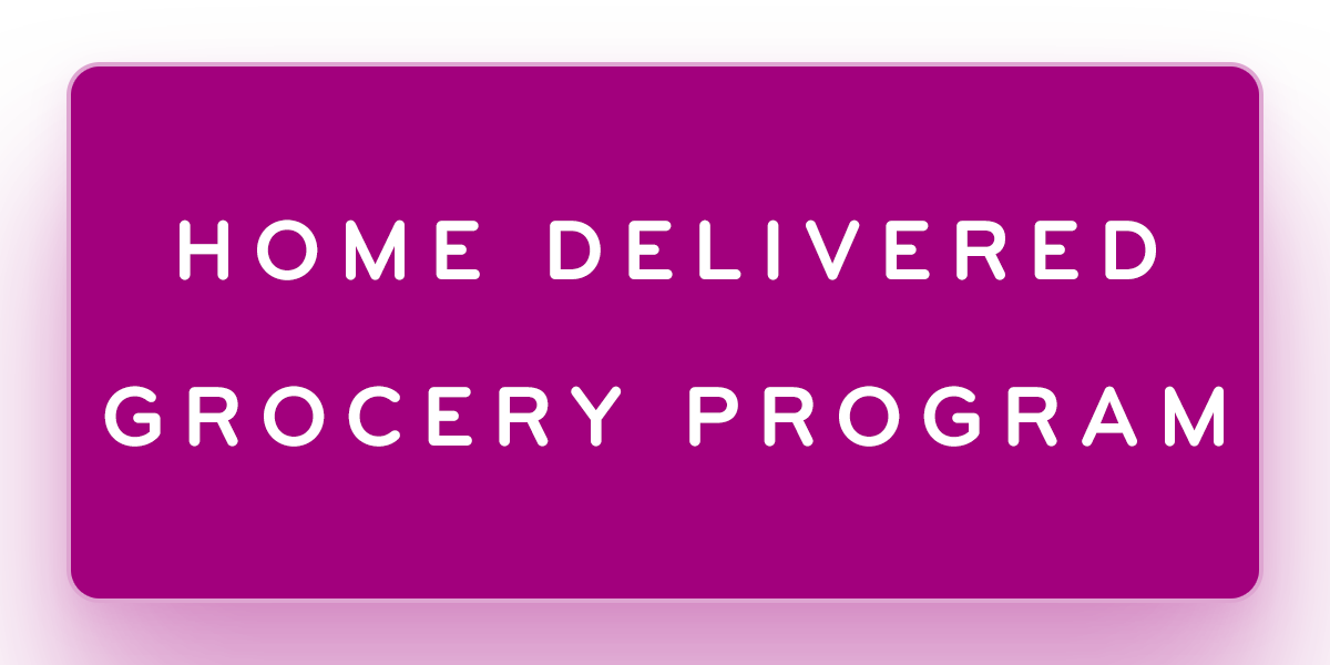 Home Delivered Grocery Program